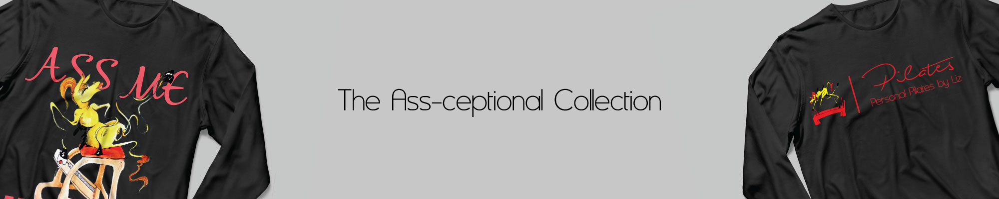 Ass-ceptional collection Banner-Image.jpg