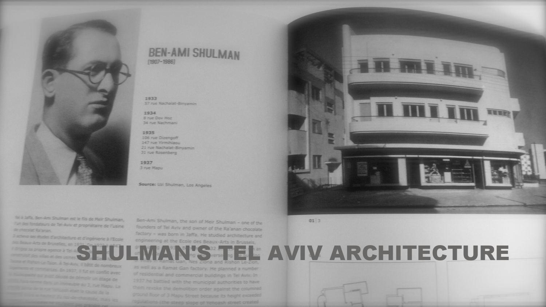 SHULMAN'S TEL AVIV ARCHITECTURE - video/doc viewable on the website