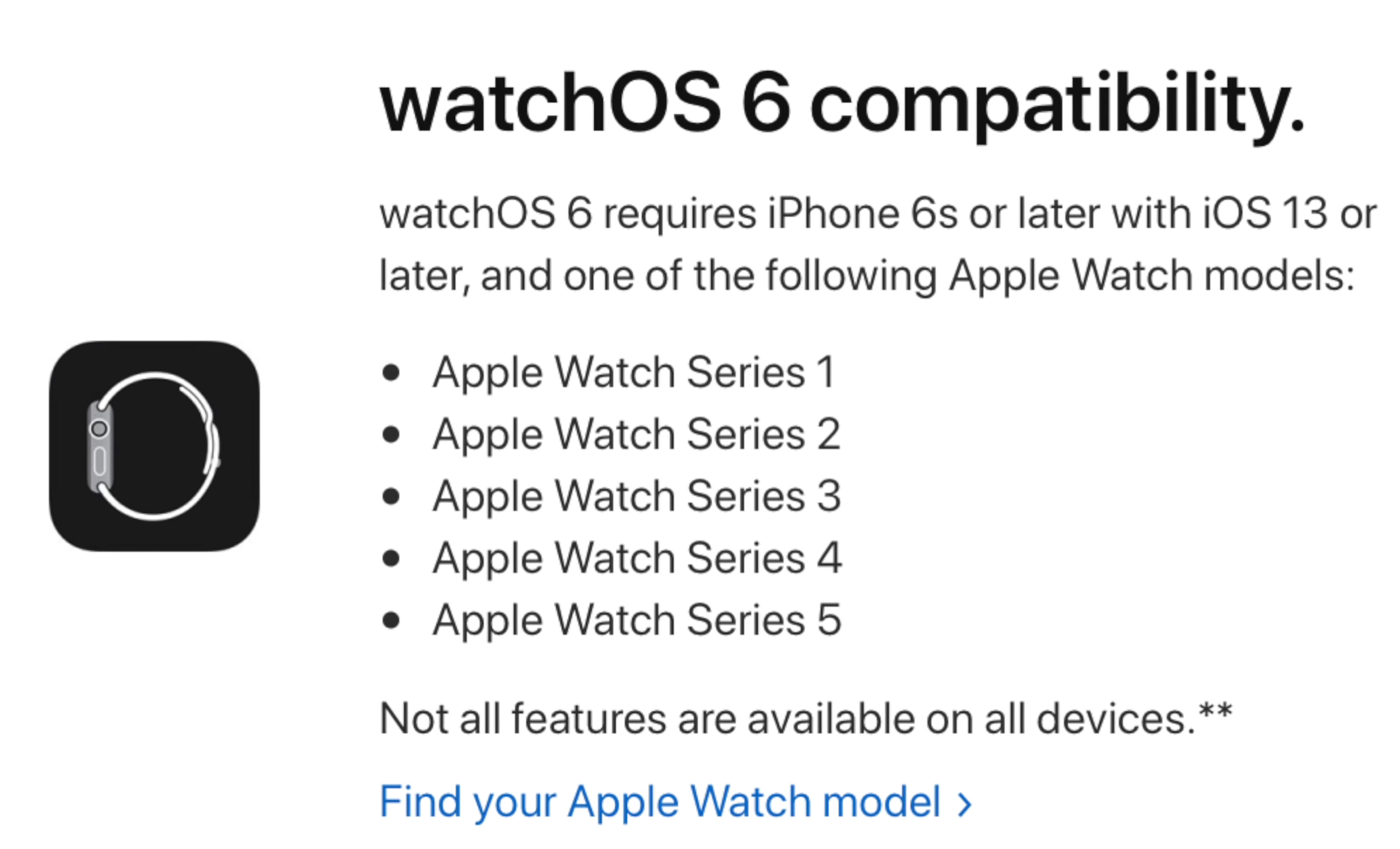 Regardless of the model of Apple Watch you have, it will be compatible with watchOS 6 (Source: Apple)