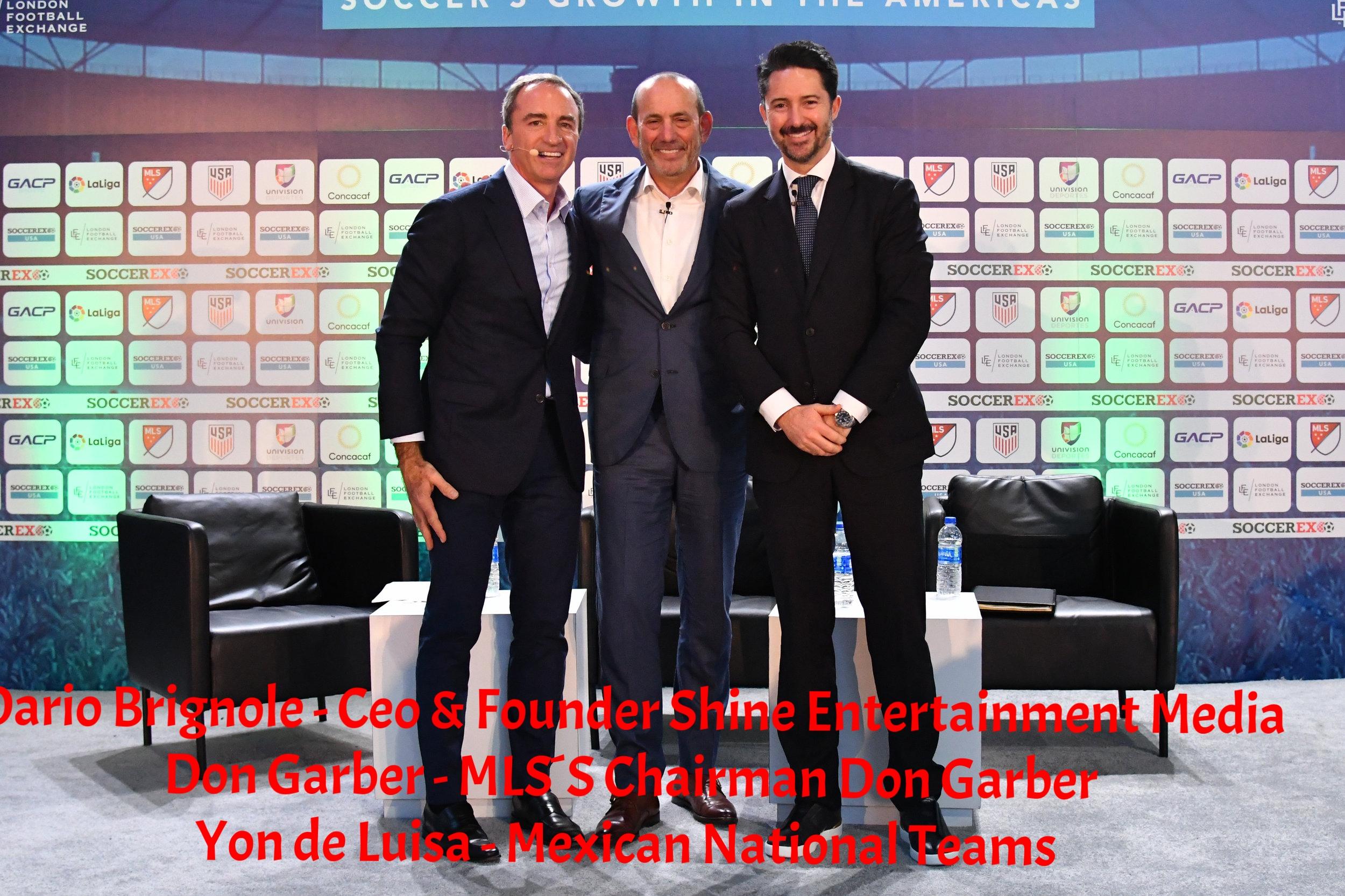 Dario Brignole, Don Garber and Yon de Luisa at Soccerex Miami 2018