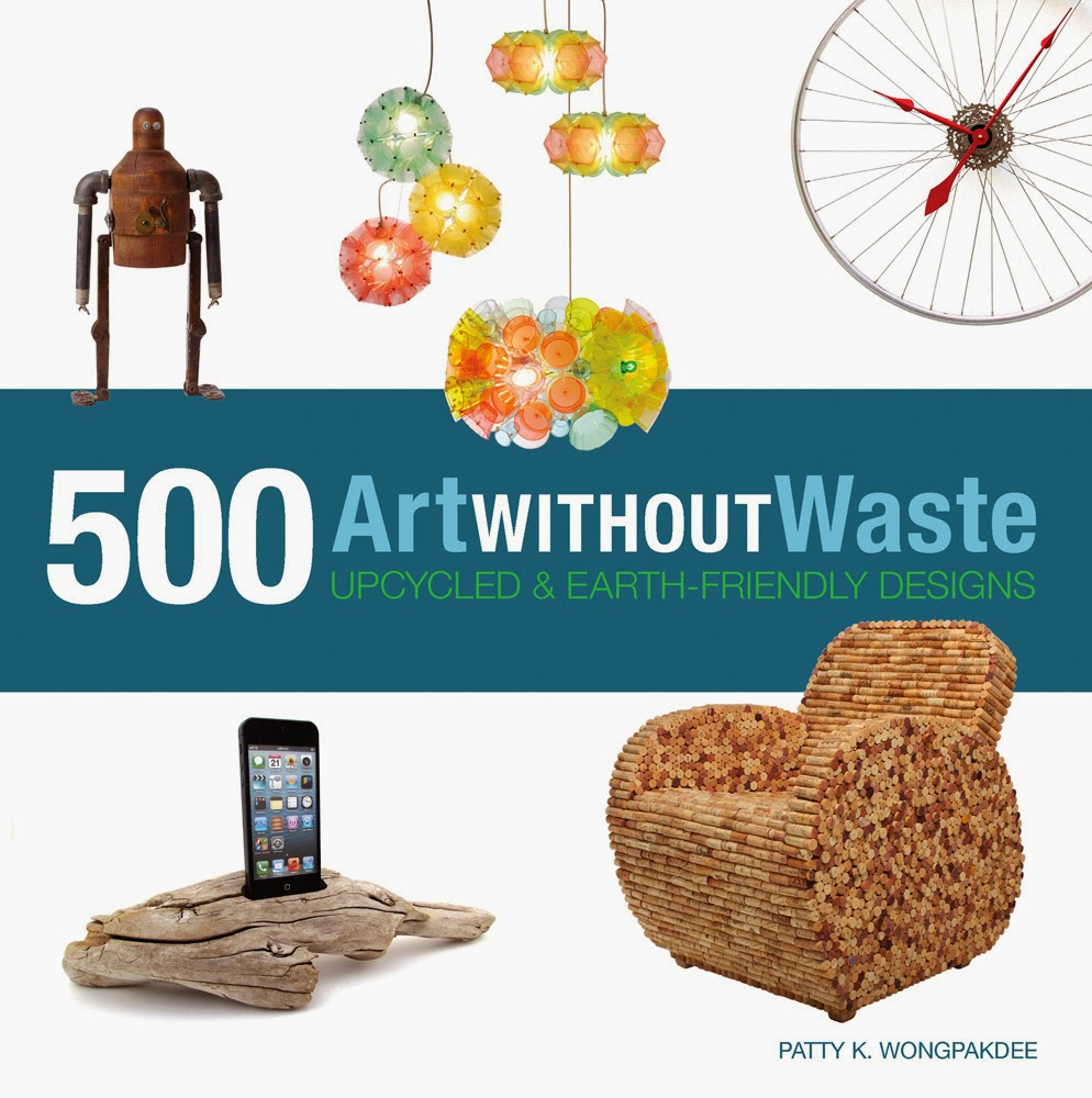 Art Without Waste  by Patty K. Wongpakdee