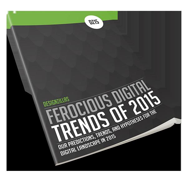 FEROCIOUS DIGITAL TRENDS OF 2015