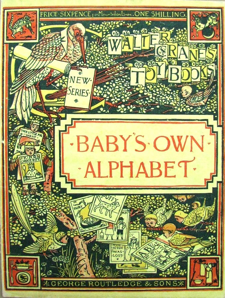 BABY'S OWN ALPHABET , Walter Crane's Toy Books; 1865