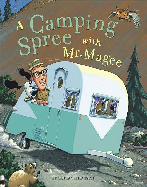 Cover from   A Camping Spree with Mr. Magee  , Chris Van Dusen