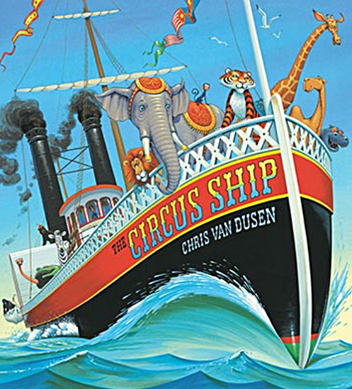 Cover from  The Circus Ship , Chris Van Dusen