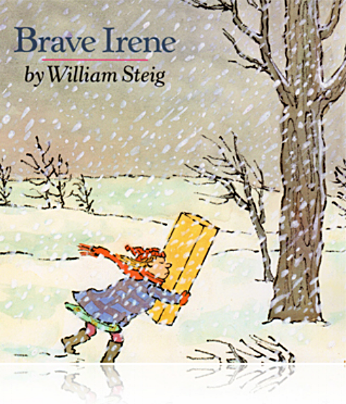 BRAVE IRENE — Art of the Picture Book