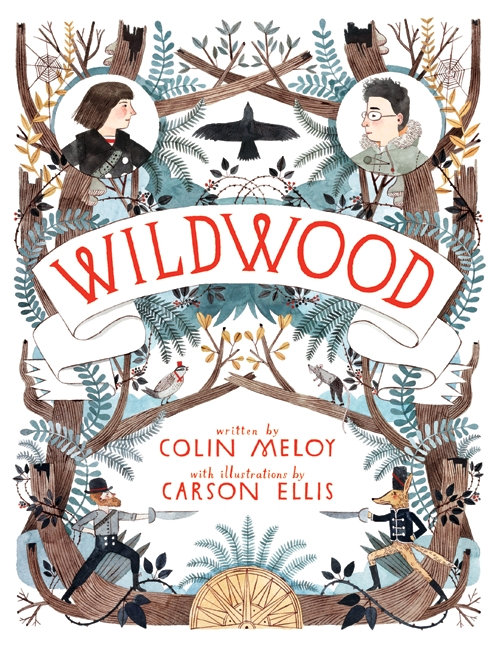 Cover of  Wildwood , by Colin Meloy, illustration by Carson Ellis