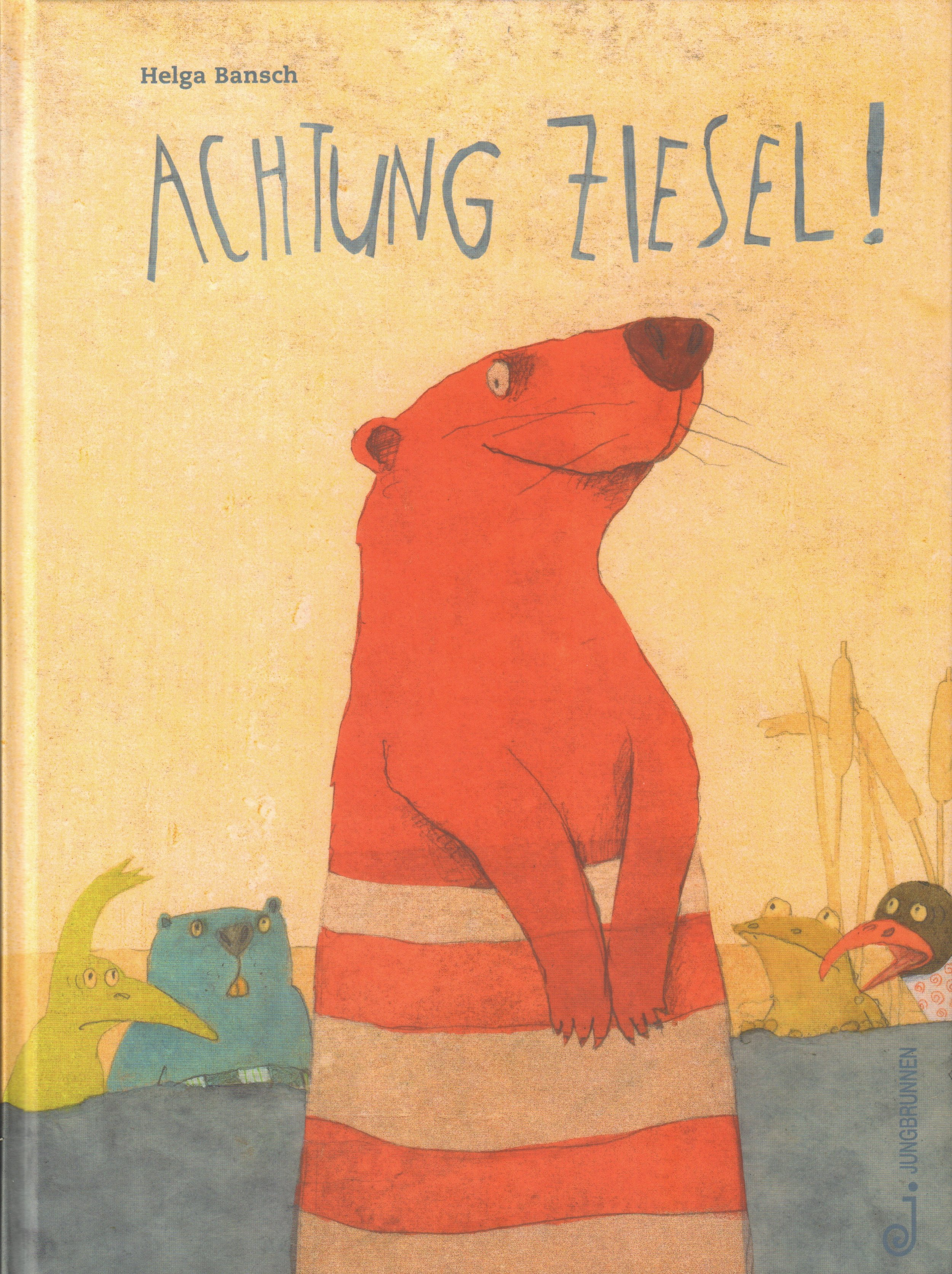 Cover from   Attention Weasel!  , Helga Bansch