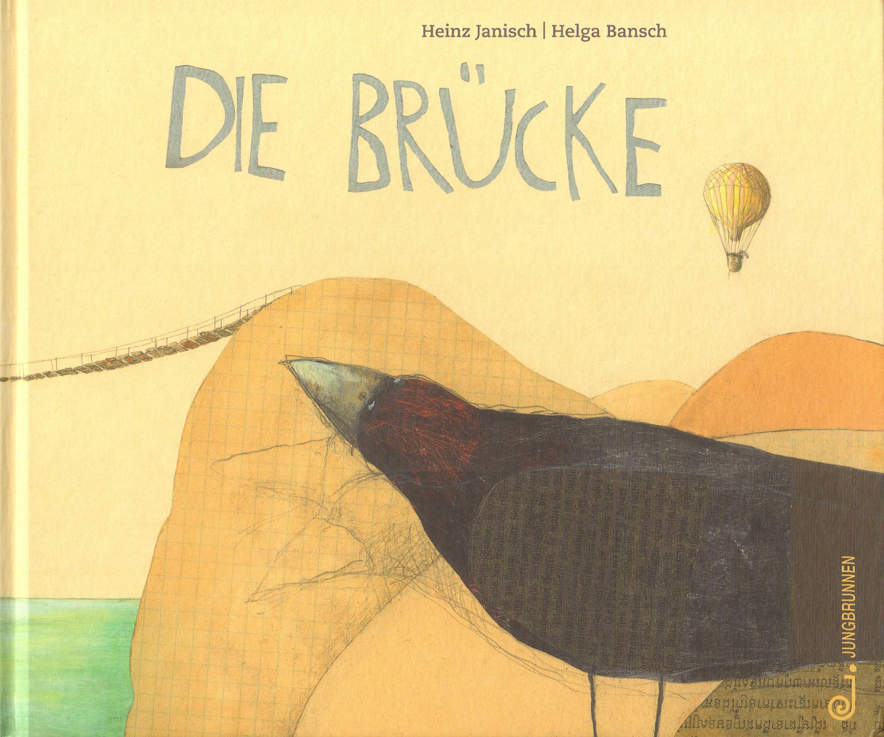 Cover from   The Bridge  , by Heinz Janisch, illustration by Helga Bansch