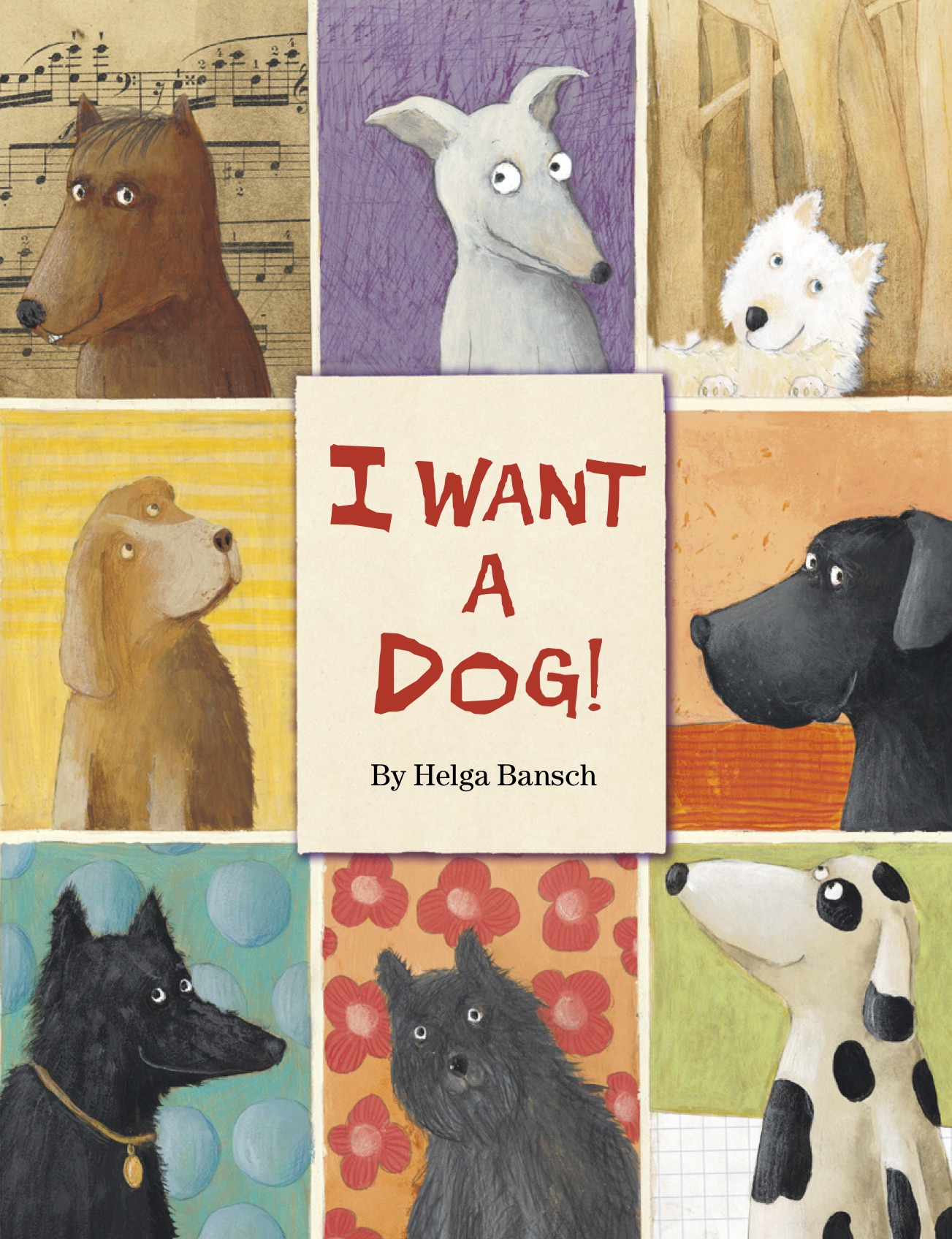 Cover of        I Want a Dog!   , Helga Bansch