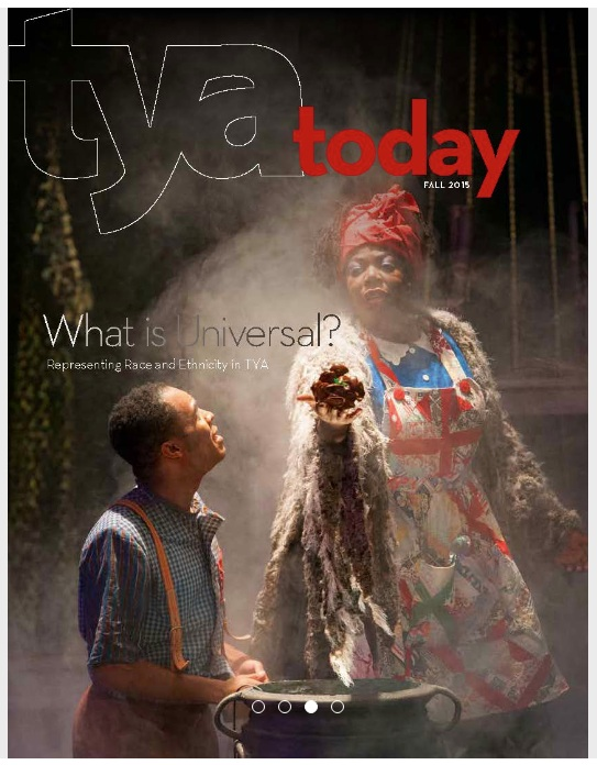Cover of  TYA Today , Fall 2015. Wiley and his Conjure Woman mother, from Helen Hayes Award winning production of  Wiley and the Hairy Man  at Imagination Stage.