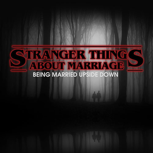 STRANGER THINGS ABOUT MARRIAGE - TEACHING VIDEOS4-week series taught by Paulette Stamper and Jason Yeatts at Indian Creek Christian Church