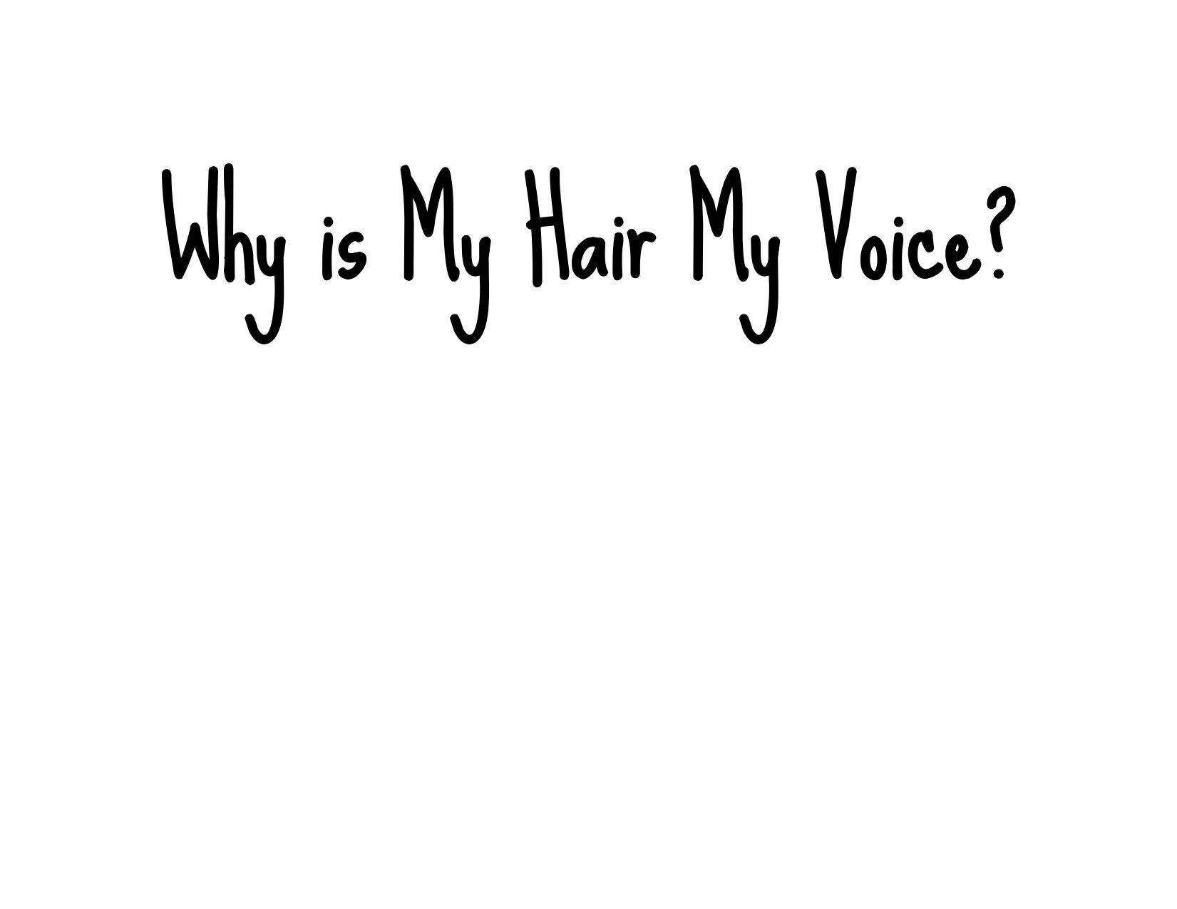 Why is My Hair My Voice?.jpg