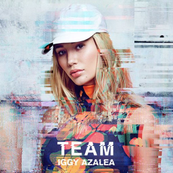 "Iggy Azalea ""Team"" Cover Art (Def Jam Recordings)"