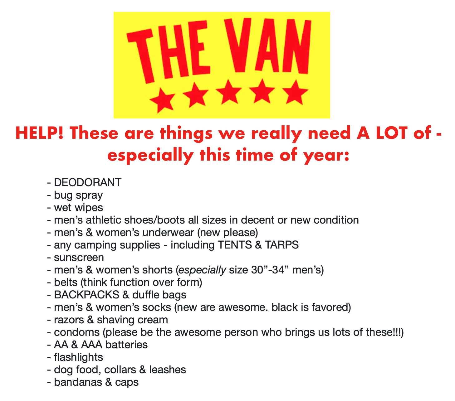 We're really short on (or completely out of) these items! If you'd like to help us get stocked up on them, you'd be my hero!  Thanks so much,  Emily Gaiser April 30, 2019