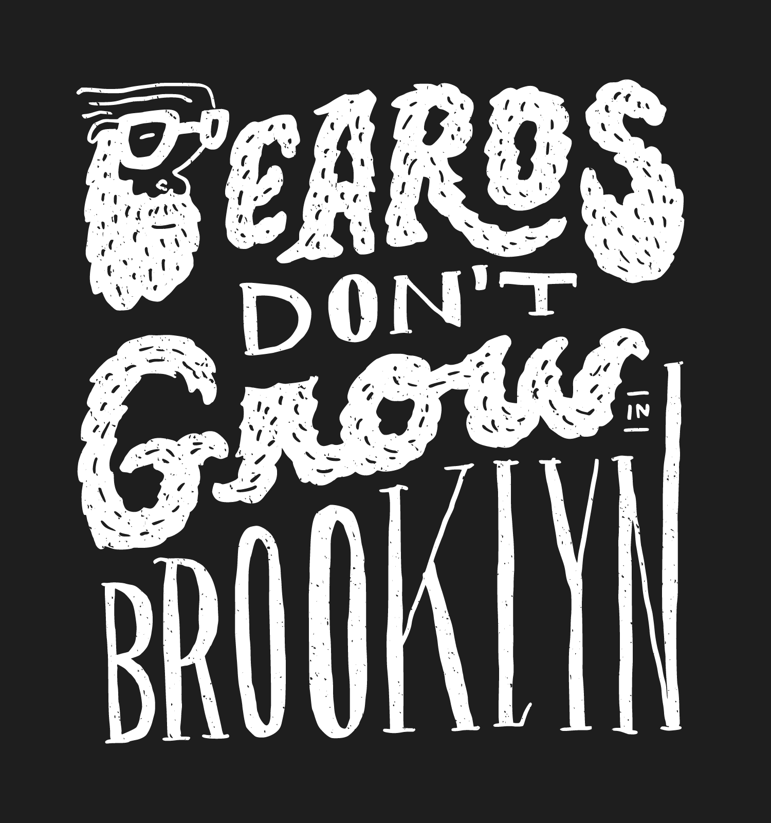 beards-dont-grow-in-brooklyn.png