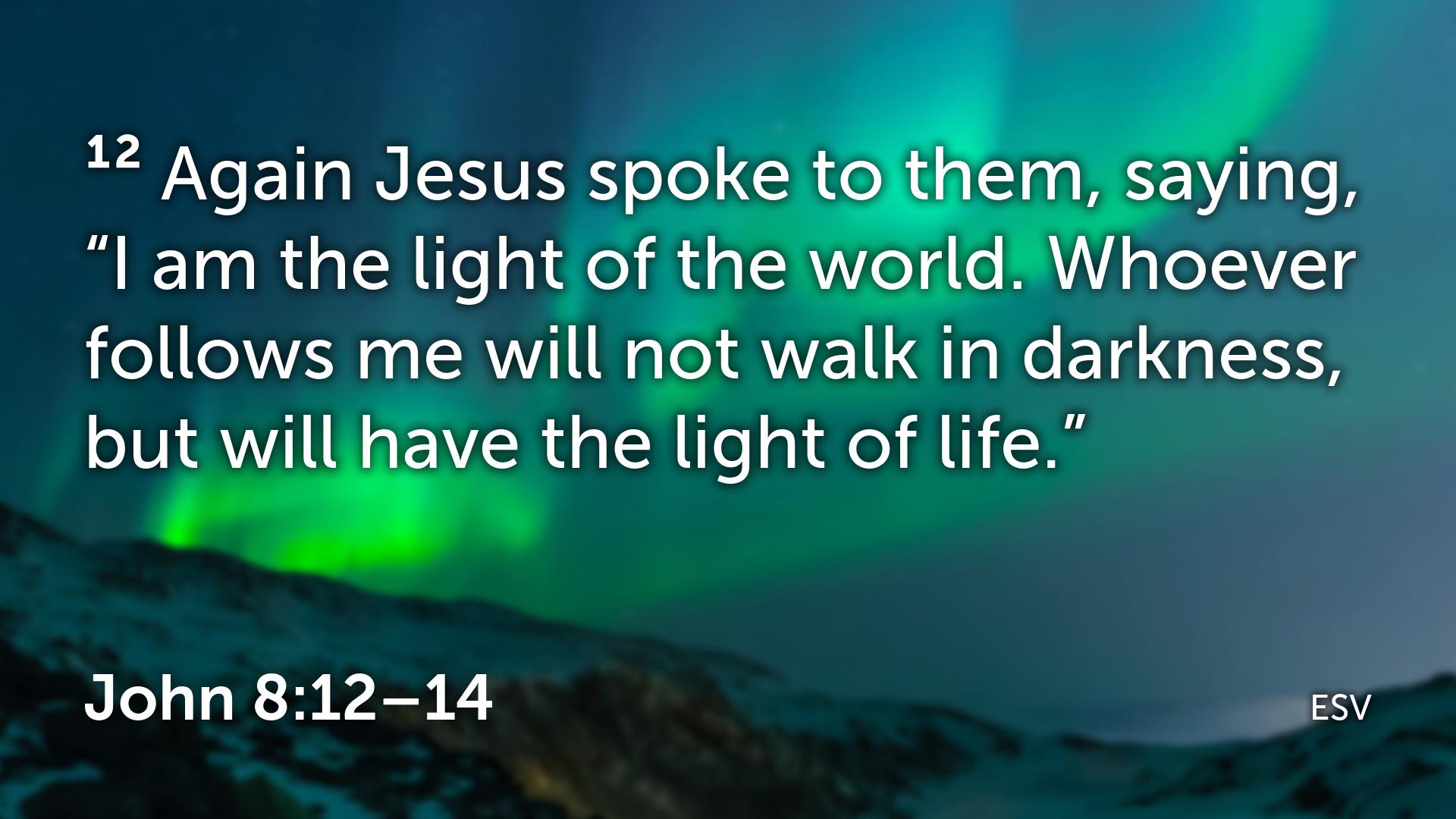 John 8 12–14.001.png