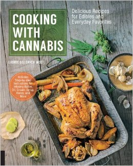 Cooking with Cannabis - By Laurie Wolf