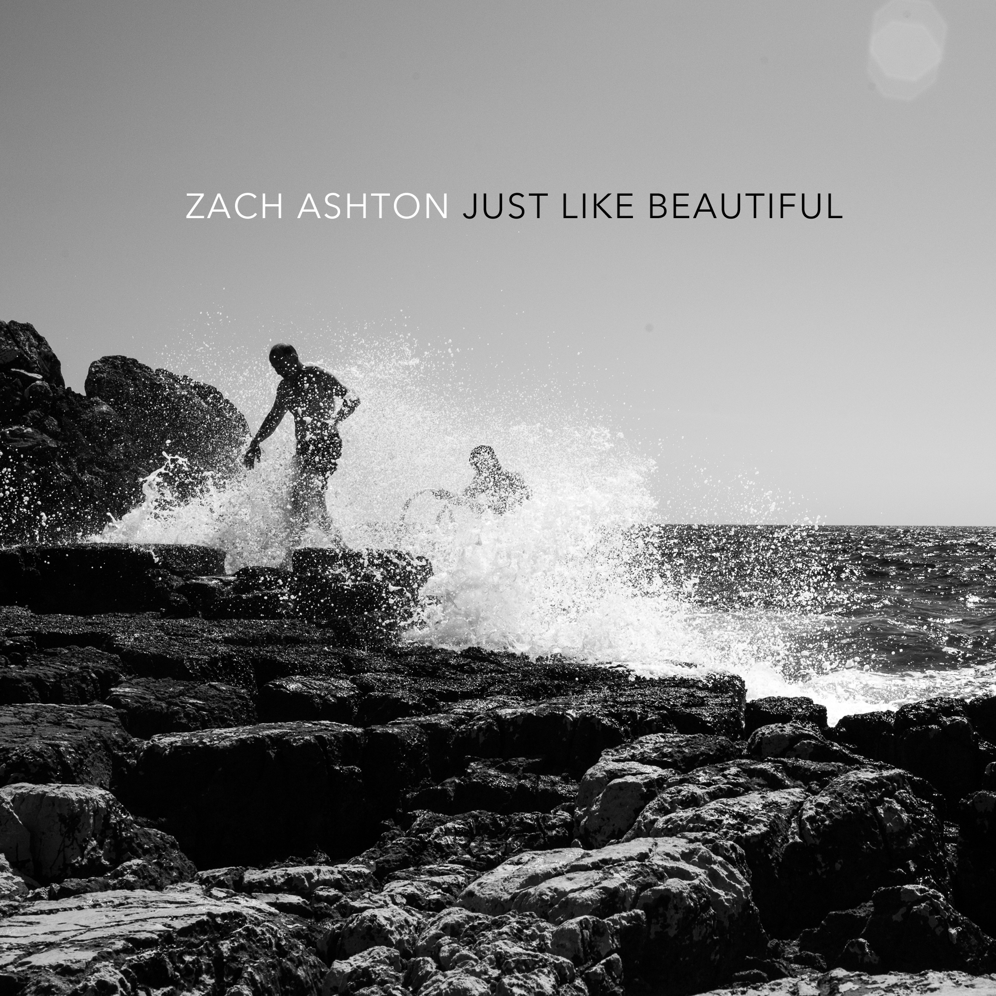 ZACH-ASHTON-JUST-LIKE-BEAUTIFUL.jpg