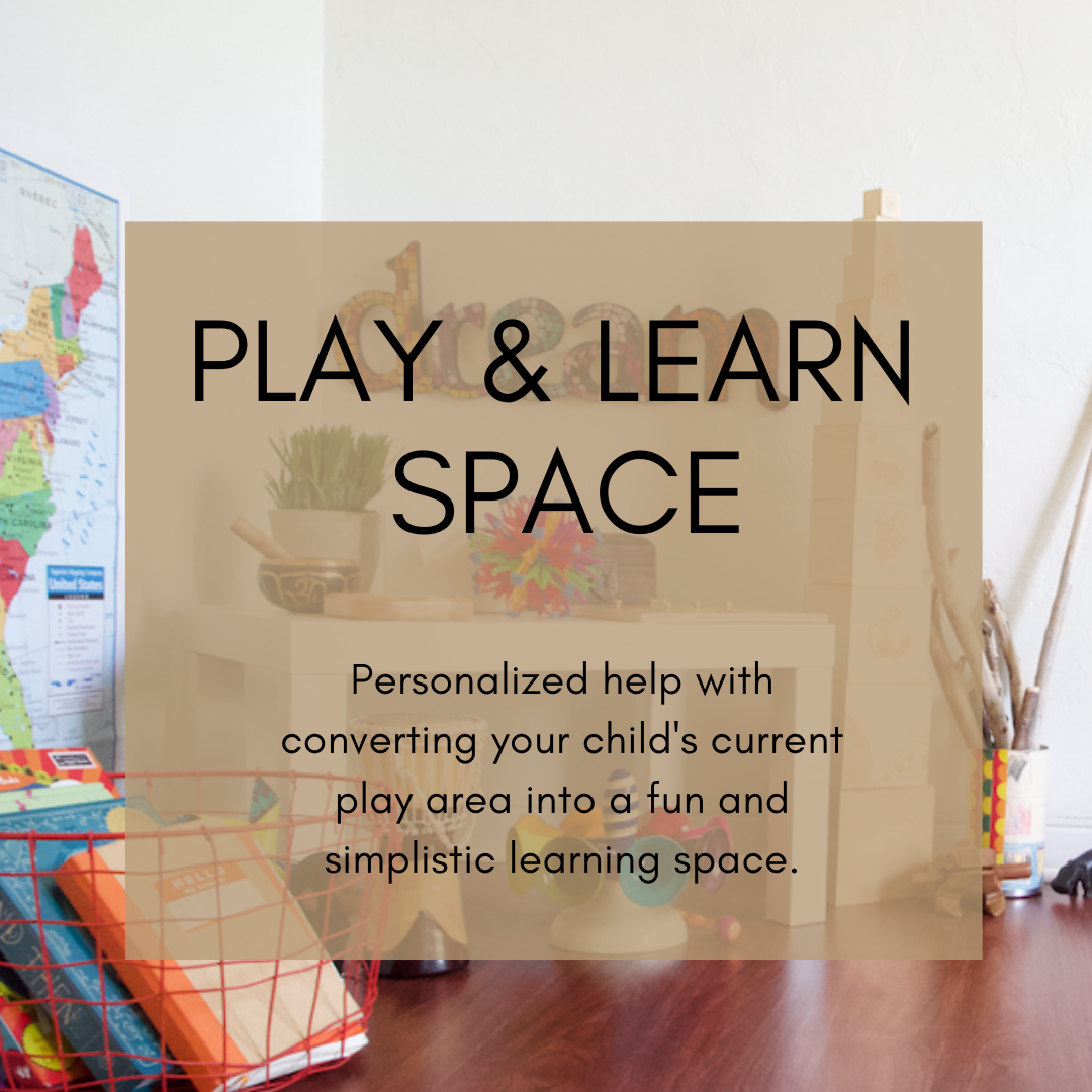 IN - HOME SESSIONS - Need a hand in tackling the decluttering and setting-up phase? I am here to walk you through the start and finish line! Plus you will have my assistance with making tough decisions on the letting go part by sorting out what to keep and add. The Play & Learn space we create will be based on your child's current interest and developmental phase.