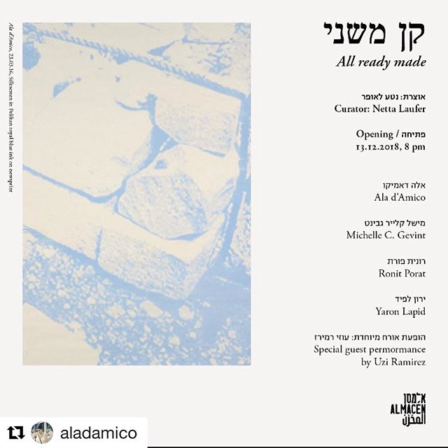 @aladamico | All ready made |  Almacen gallery, Jaffa with @michelle_gevint @poratronit & #yaronlapid  Thank you @almacenjaffa and @nettalaufer