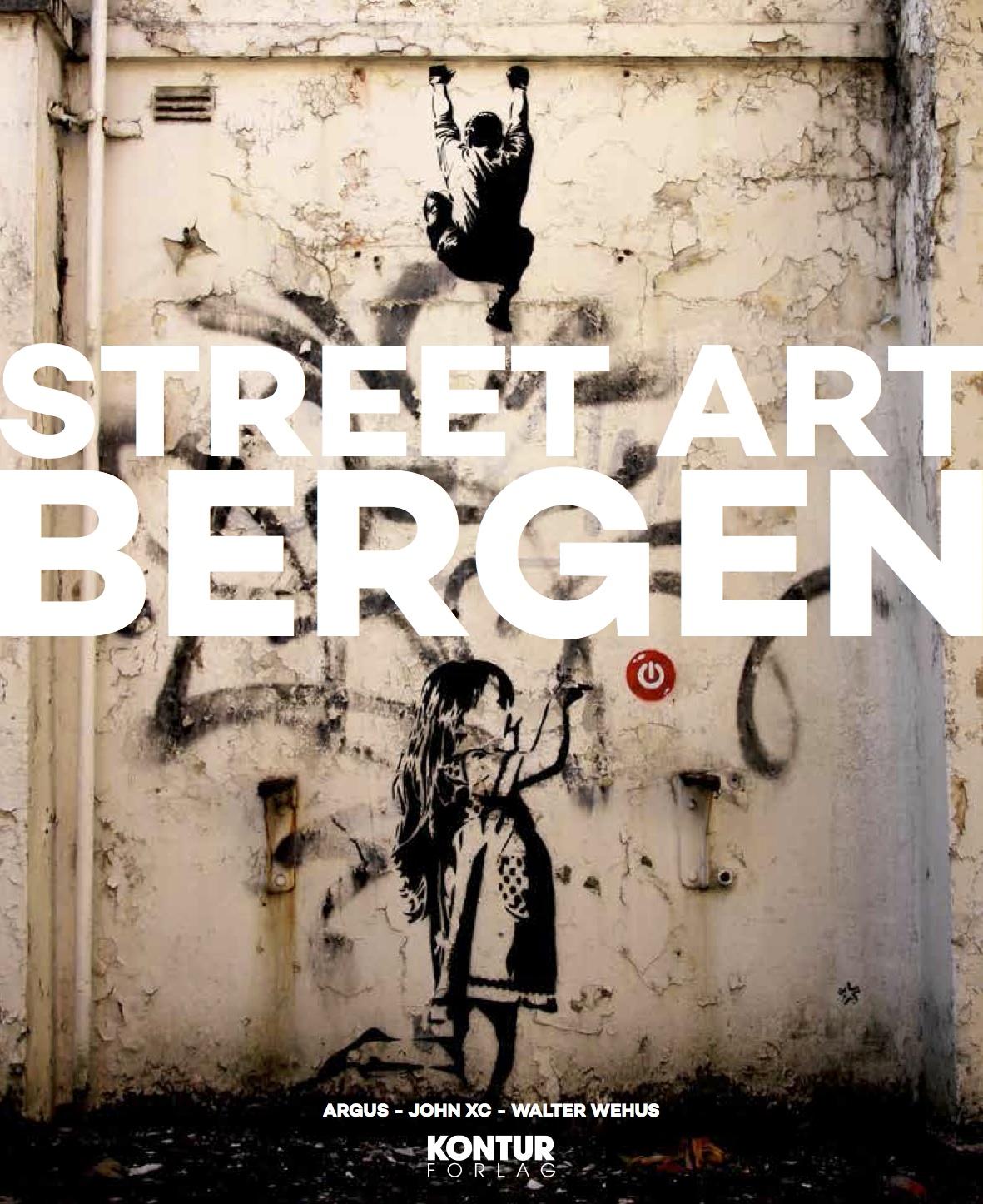 Boken Street Art Bergen ble sluppet 30. oktober 2014.