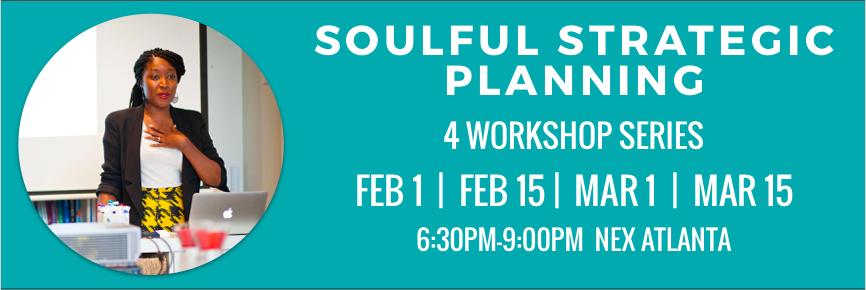 Soulful Strategic Planning Dates 2018