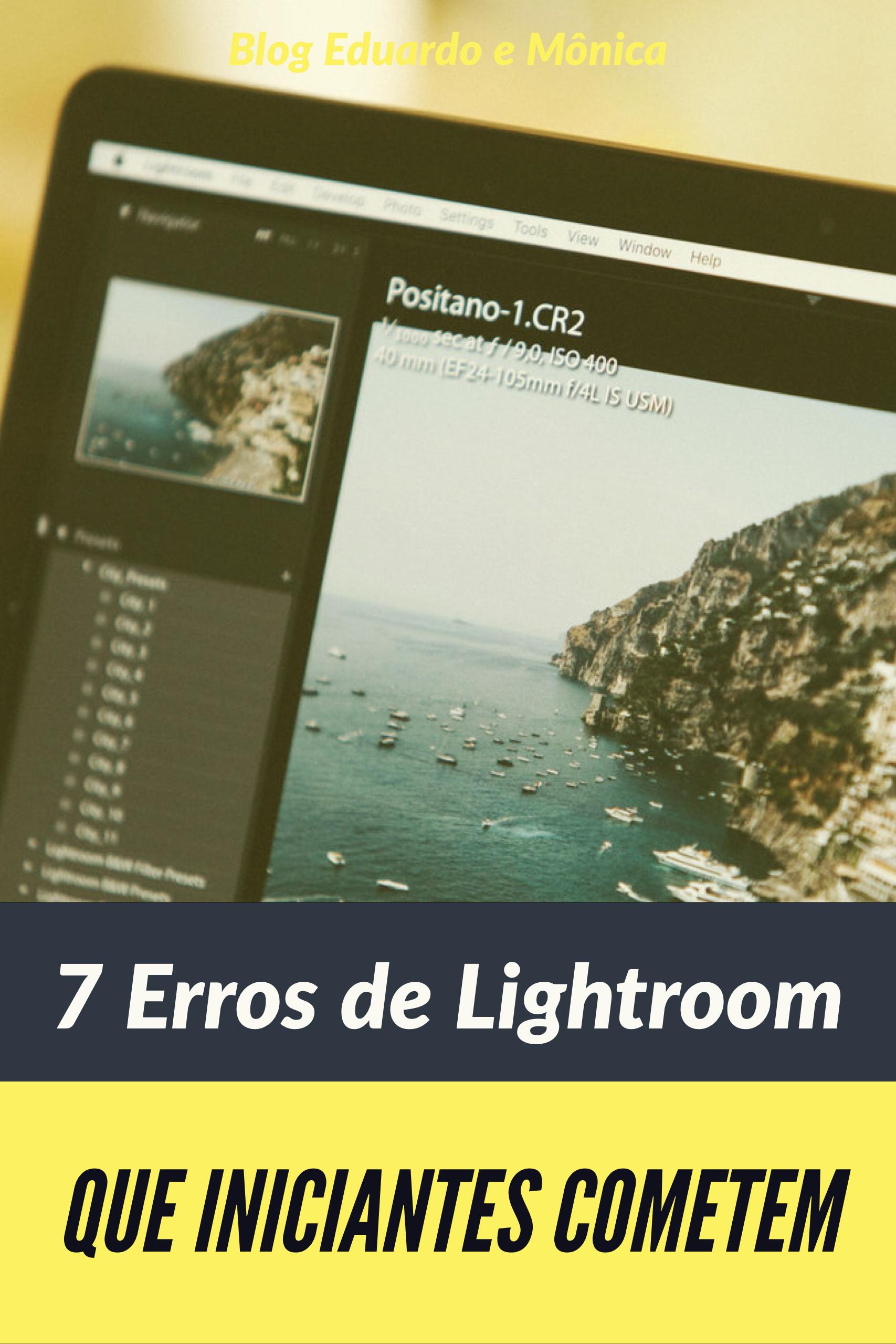 7 Erros que Iniciantes de Lightroom Cometem