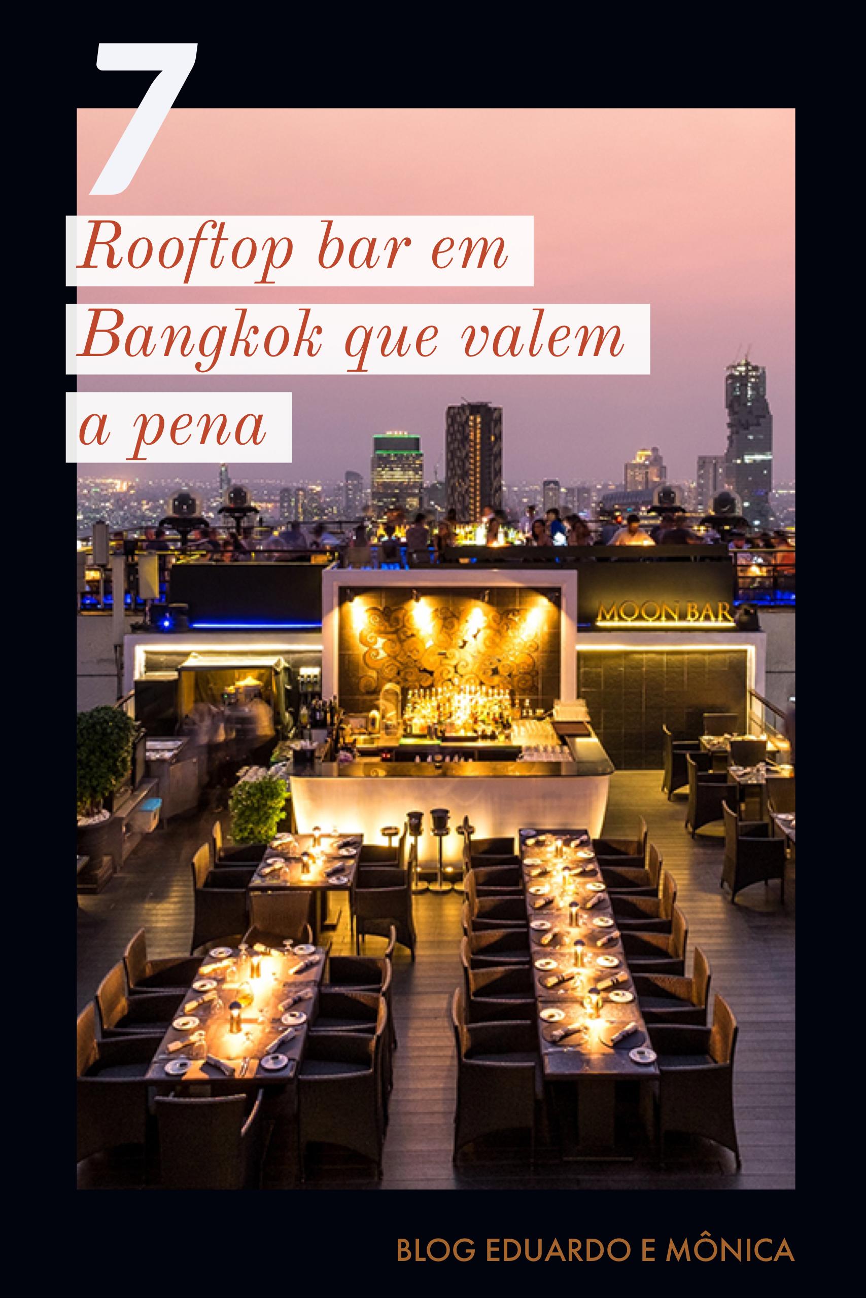 7 Rooftop Bar em Bangkok que Valem a Pena