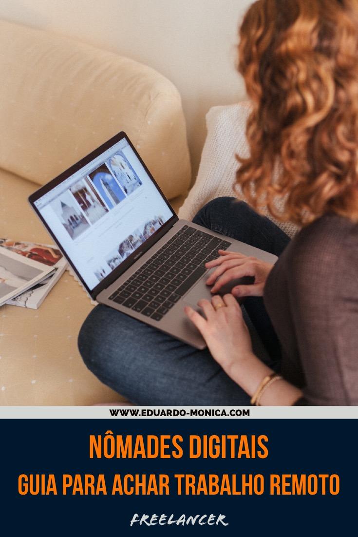 Nômades Digitais: Guia para Achar Trabalho Remoto Freelancer
