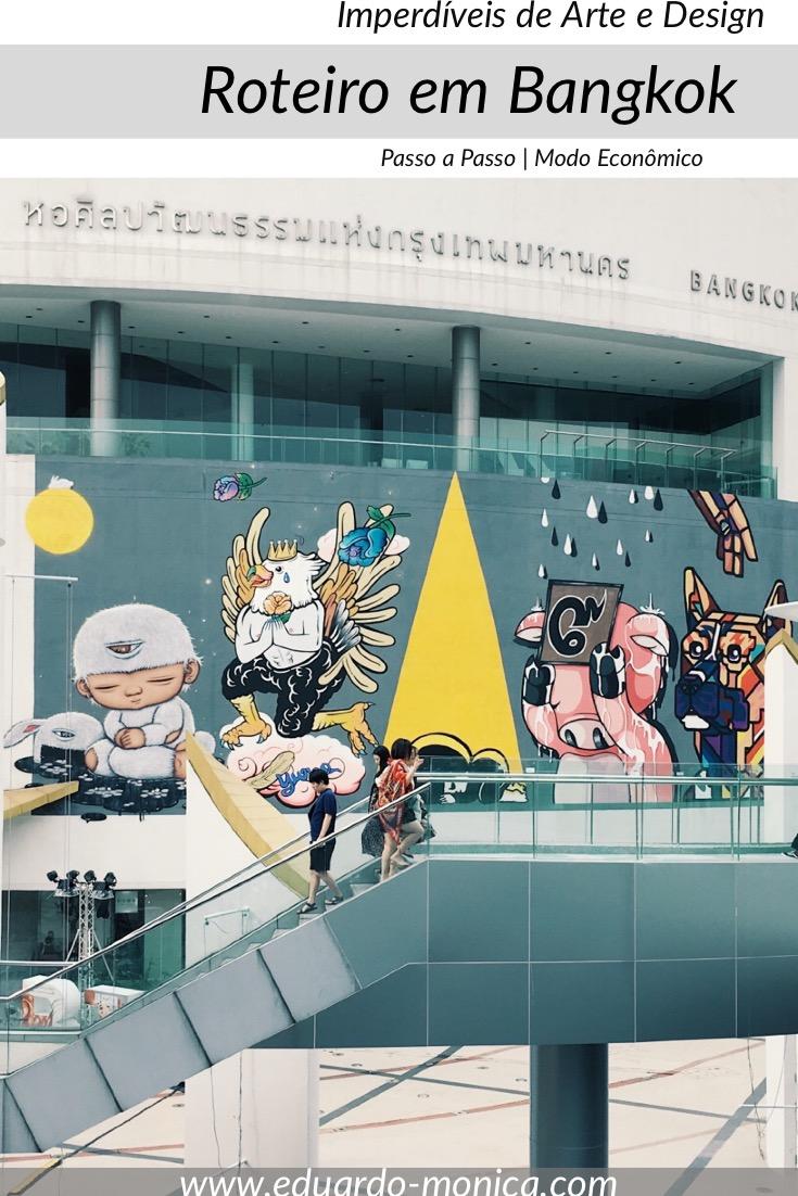 Roteiro de Arte e Design em Bangkok
