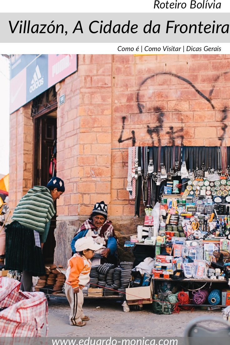 Villazón, A Cidade na Fronteira da Bolívia