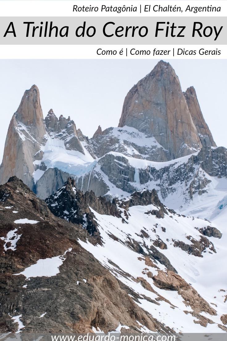 A Trilha do Cerro Fitz Roy em El Chaltén