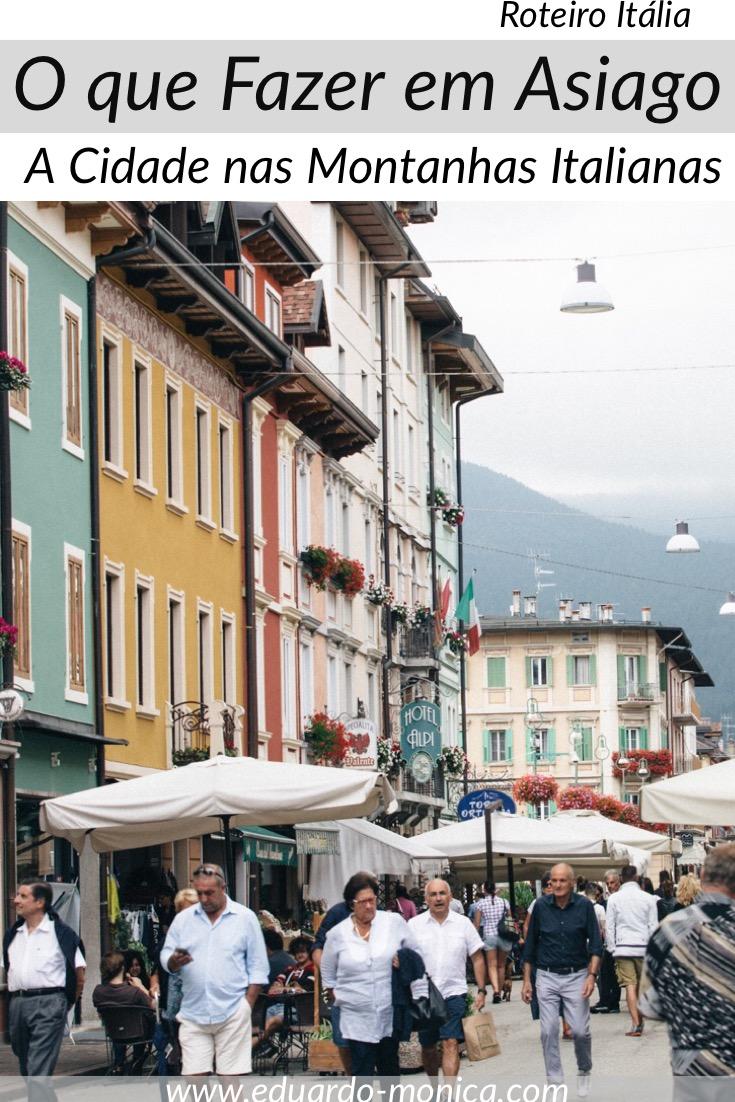 O Que Fazer em Asiago, A Cidade nas Montanhas Italianas