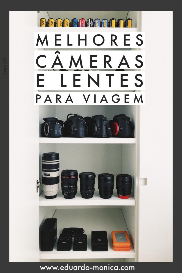Melhores Câmeras e Lentes para Viagem - Eduardo e Mônica