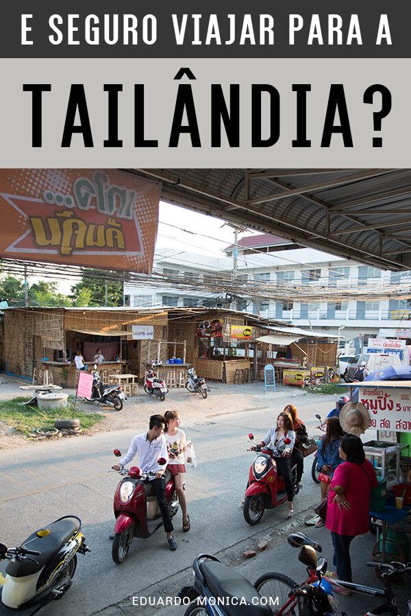 é Seguro Viajar Para A Tailândia Eduardo Mônica