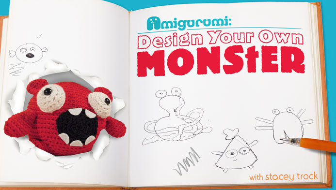 Amigurumi: Design Your Own Monster on Craftsy