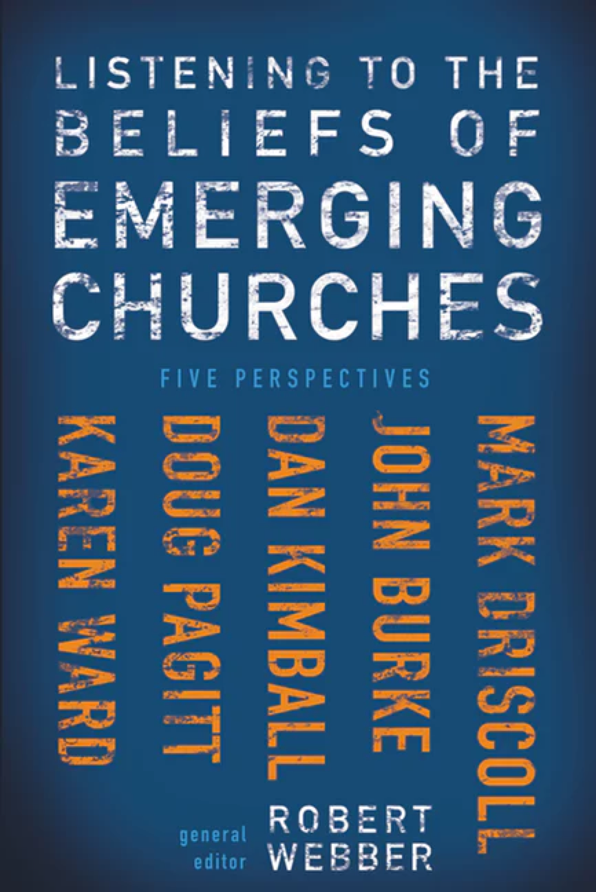 Listening to the Beliefs of Emerging Churches: Five Perspectives