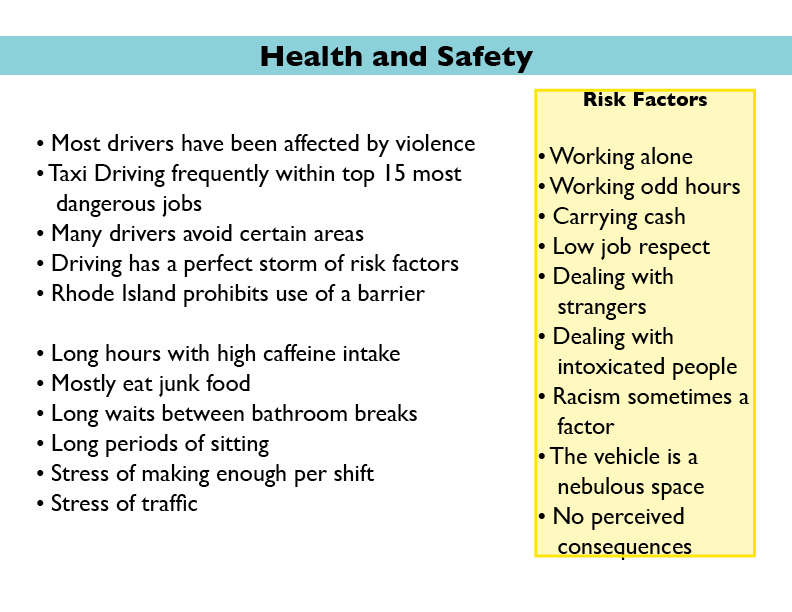 Basic health and safety information about taxi drivers in Providence.