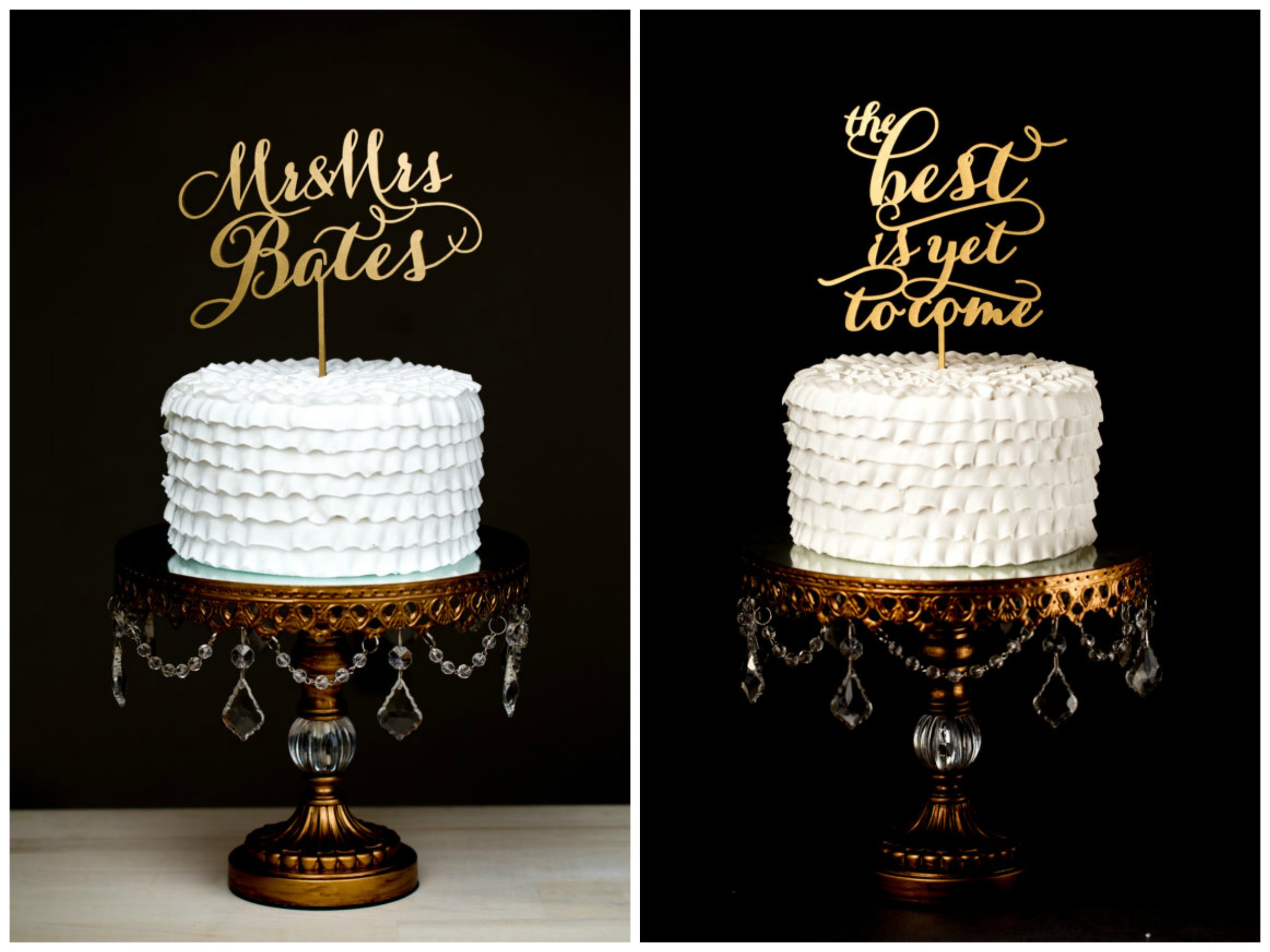 """These are both from the Etsy shop  BetterOffWed . There are SO many gorgeous cake toppers in this shop, with plenty of personalized options. Most of them are gold and totally glam. The custom name topper ($79) is  here , and the """"best is yet to come topper"""" ($39) is  here ."""