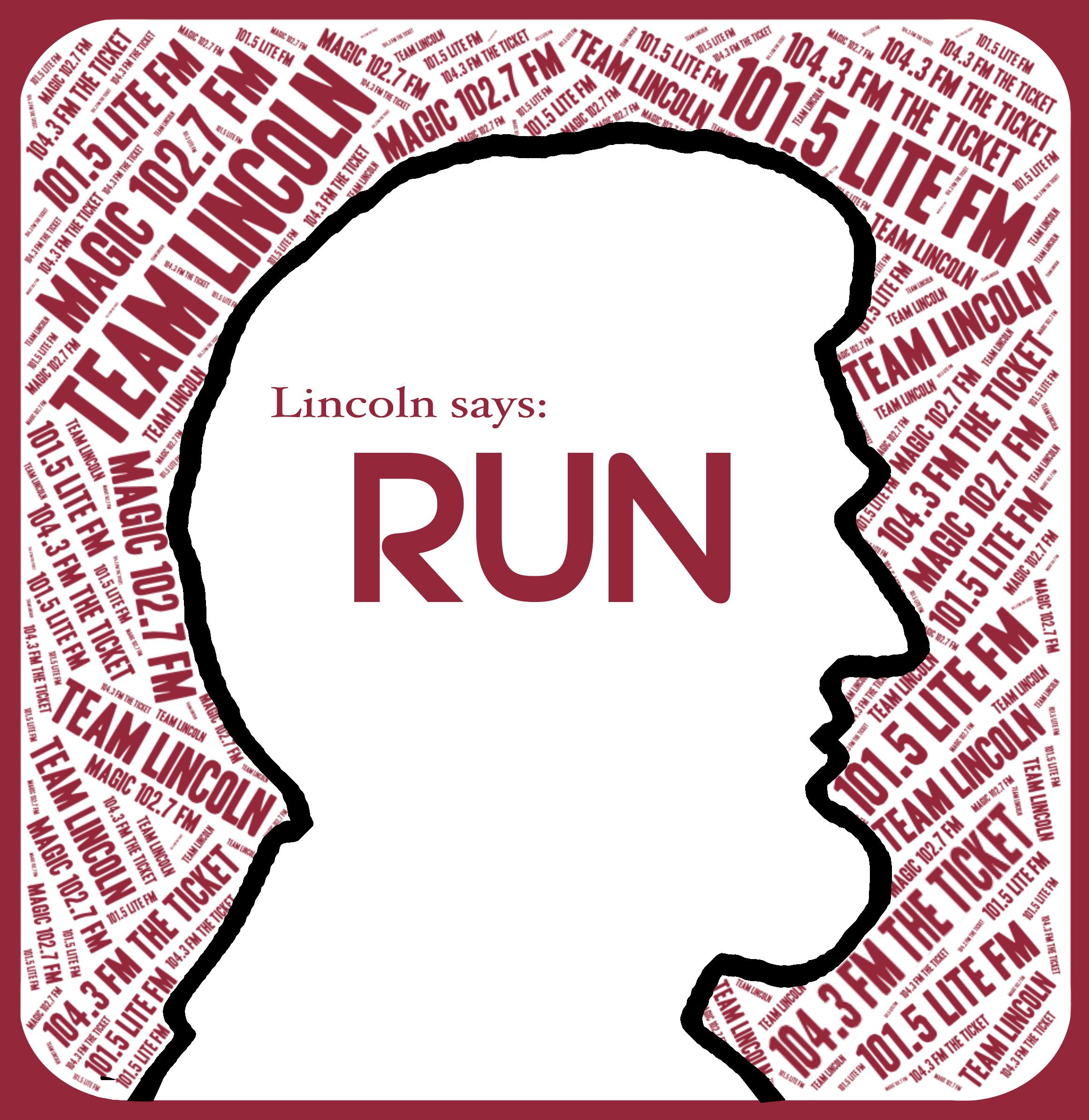 Lincoln says RUN Final1UseUPDATE.jpg