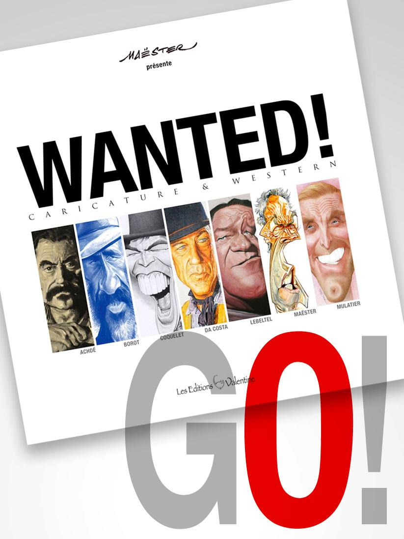 """Wanted! Caricature & Western"" (Les Éditions Valentine Publisher)"