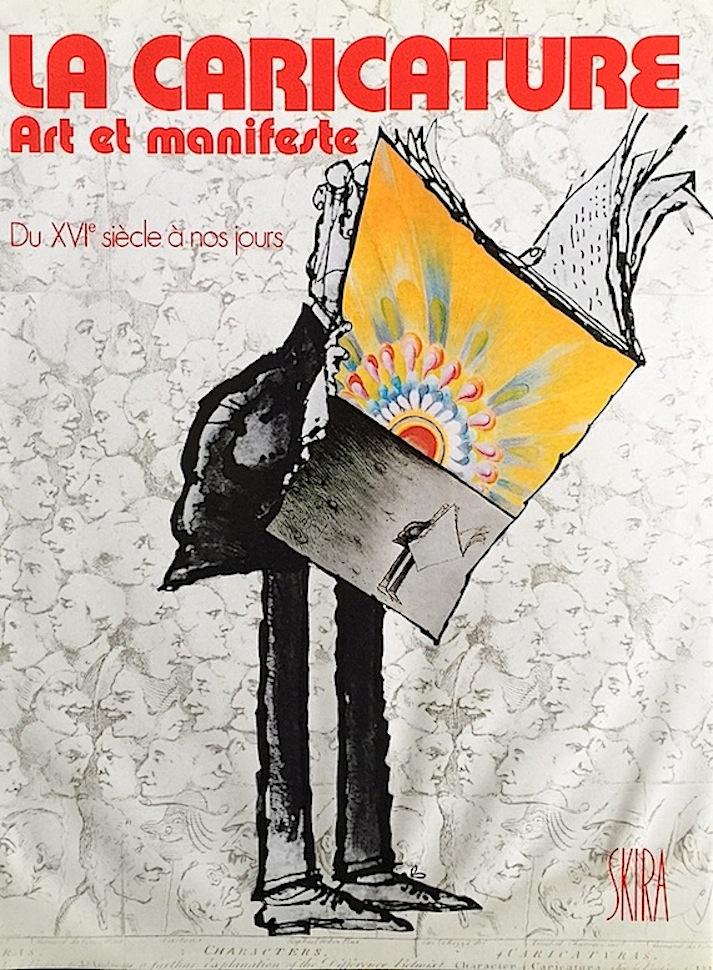La Caricature: Art et Manifeste Du XVI siecle a nos Jours  (Skira, Geneva 1974) written by Ronald Searle,Claude Roy and Bernd Bornemann. and John Edwin Jackson.