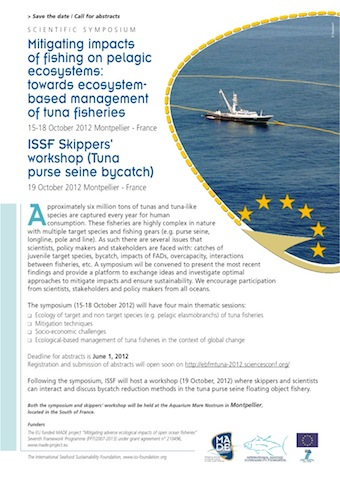 Sponsoring, in addition to Skipper Workshops, symposiums for scientists and fisheries managers to share information on fisheries and bycatch research