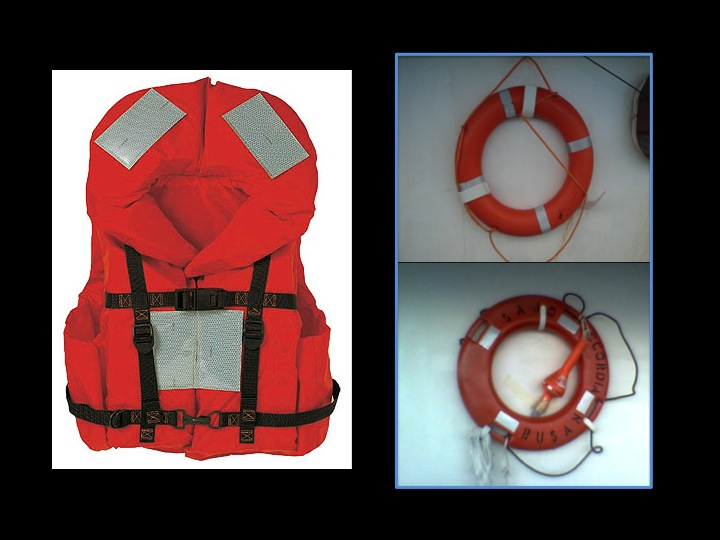 Some observer forms require noting the number of life jackets and/or life rings.