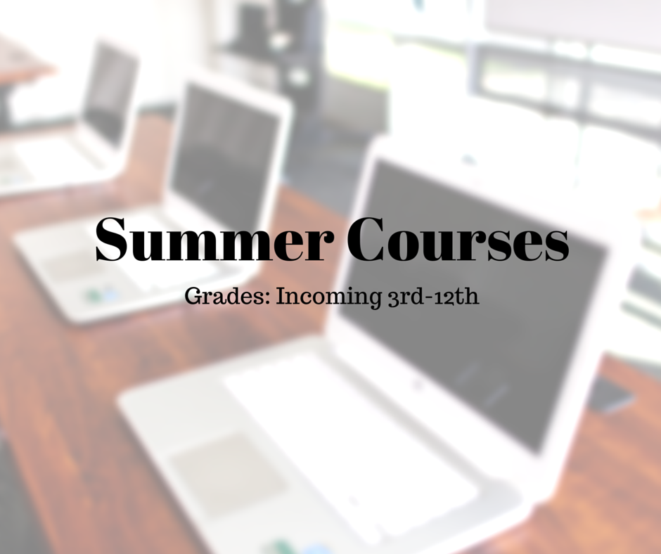 Click  here  for more information on Summer Courses