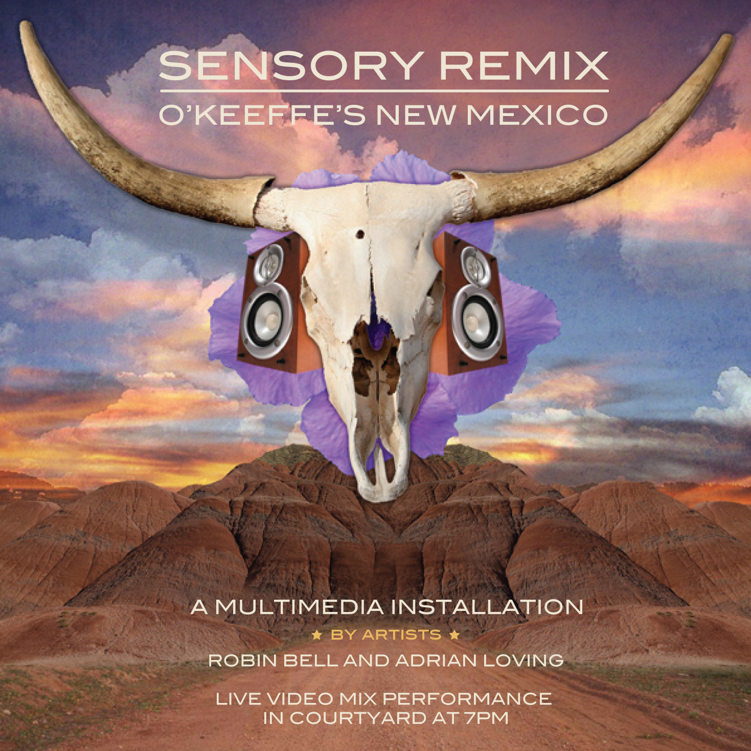 SENSORY REMIX | O'KEEFE'S NEW MEXICO