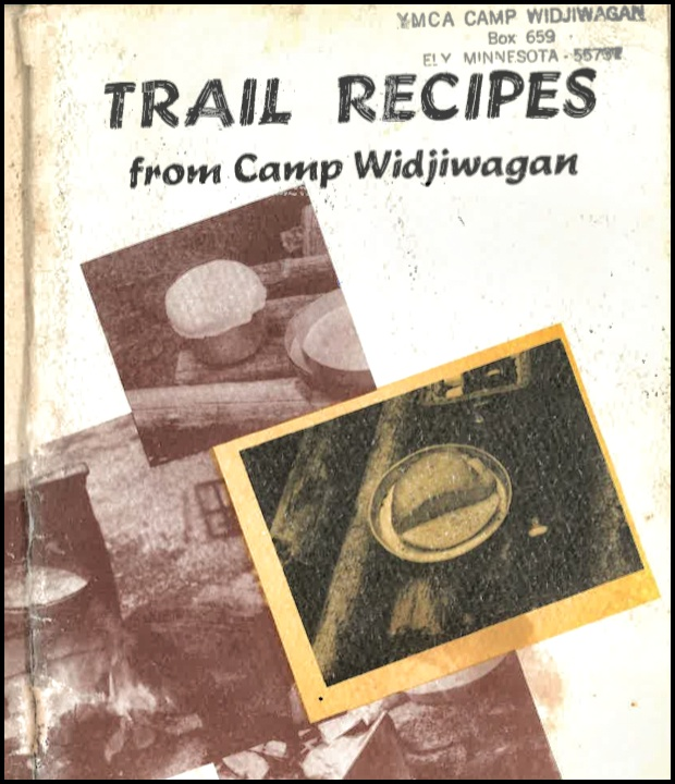 Camp Widjiwagan Trail Recipes (circa 1972)