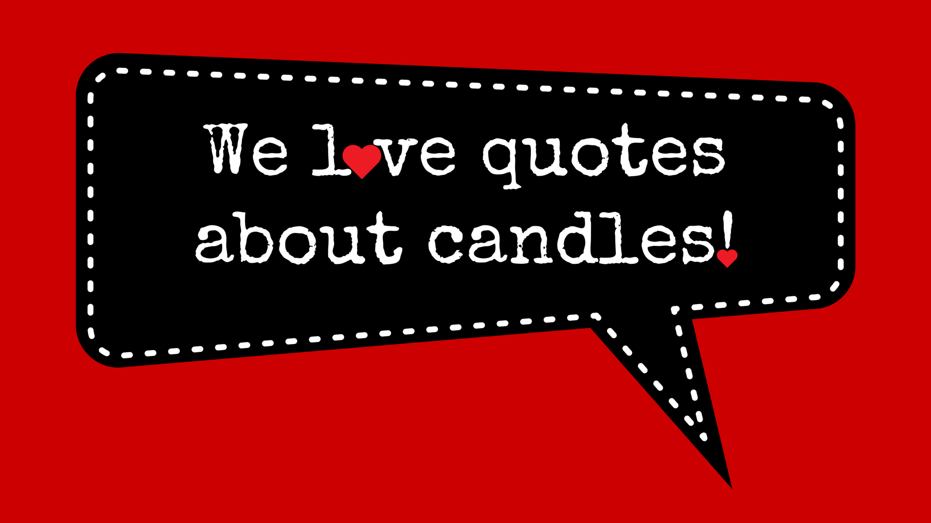 Shen & Sam Co. — Candle Quotes That Inspire Me!