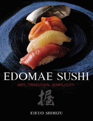 Edomae Sushi Art, Tradition, Simplicity.jpg